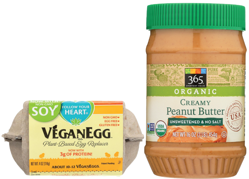 Vegan Egg egg replacement and 365 Organic peanut butter