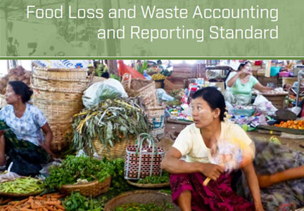 Food Loss + Waste Protocol - Food Loss and Waste Accounting and Reporting Standard